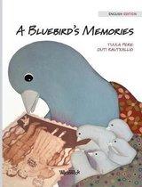 A Bluebird's Memories