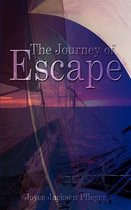 The Journey of Escape