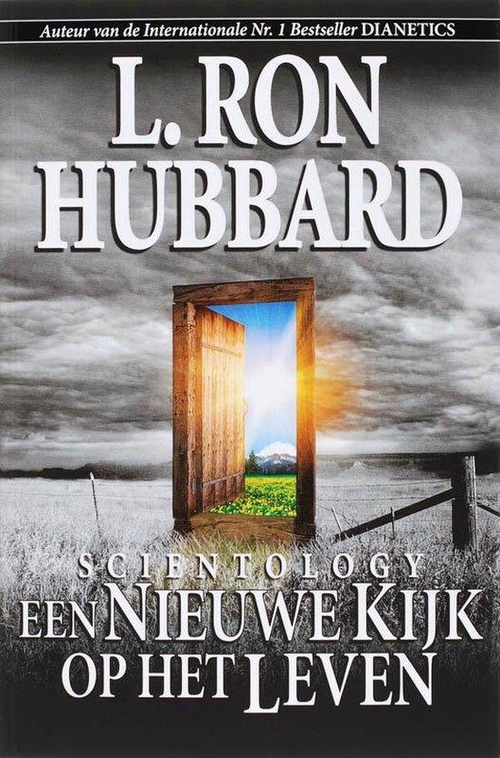 Scientology een Nieuwe Kijk op het Leven - L. Ron Hubbard  