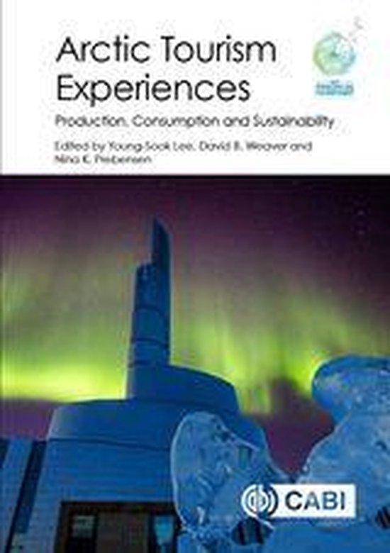 Boek cover Arctic Tourism Experiences van Isabelle Guissard (Onbekend)