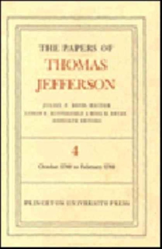 The Papers of Thomas Jefferson, Volume 4