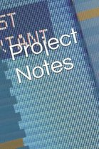 Project Notes