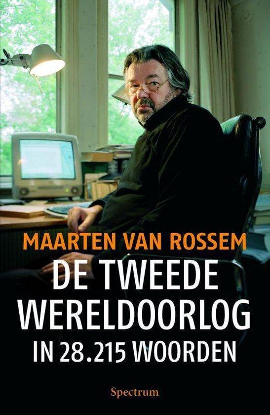 Boek cover De Tweede Wereldoorlog In 28.215 Woorden van Maarten van Rossem (Onbekend)