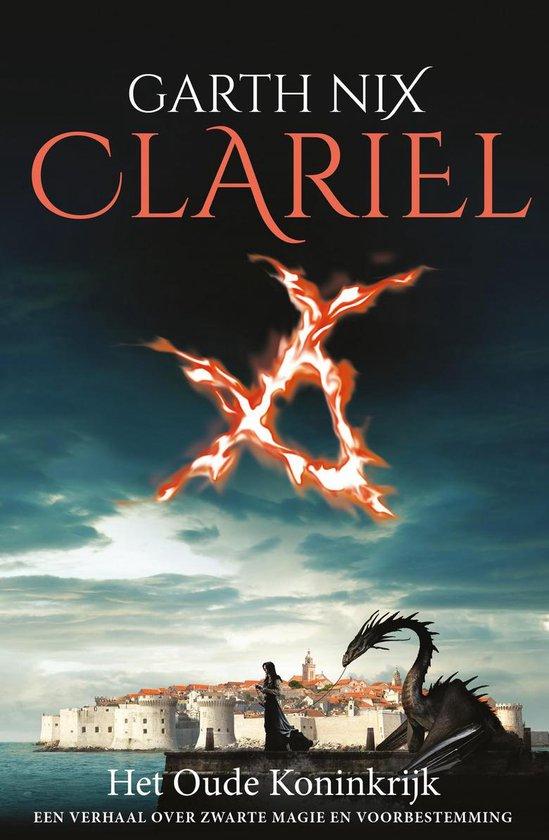 Het Oude Koninkrijk 4 - Clariël - Garth Nix | Fthsonline.com