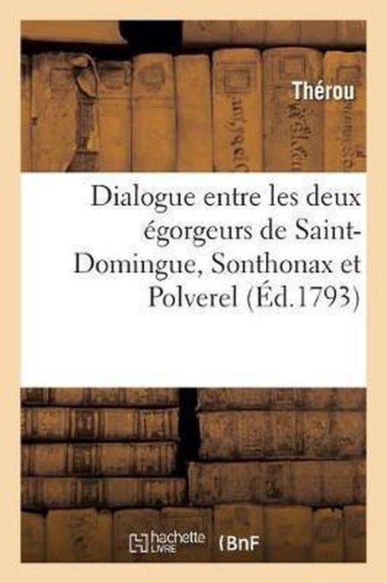 Dialogue entre les deux egorgeurs de Saint-Domingue, Sonthonax et Polverel