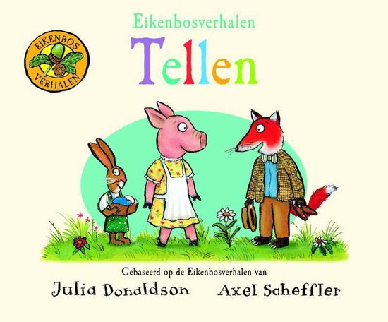 Eikenbosverhalen - Tellen - Julia Donaldson |