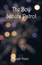 The Boy Scouts Patrol