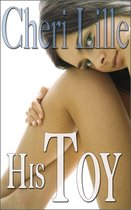 His Toy (3-Story Erotica Collection)