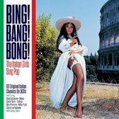Bing! Bang! Bong! - Italian Girls Sing Pop