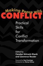 Making Peace with Conflict