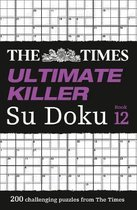 The Times Ultimate Killer Su Doku Book 12