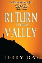 Return to the Valley