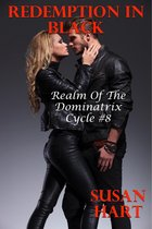 Redemption In Black: Realm of The Dominatrix Cycle #8
