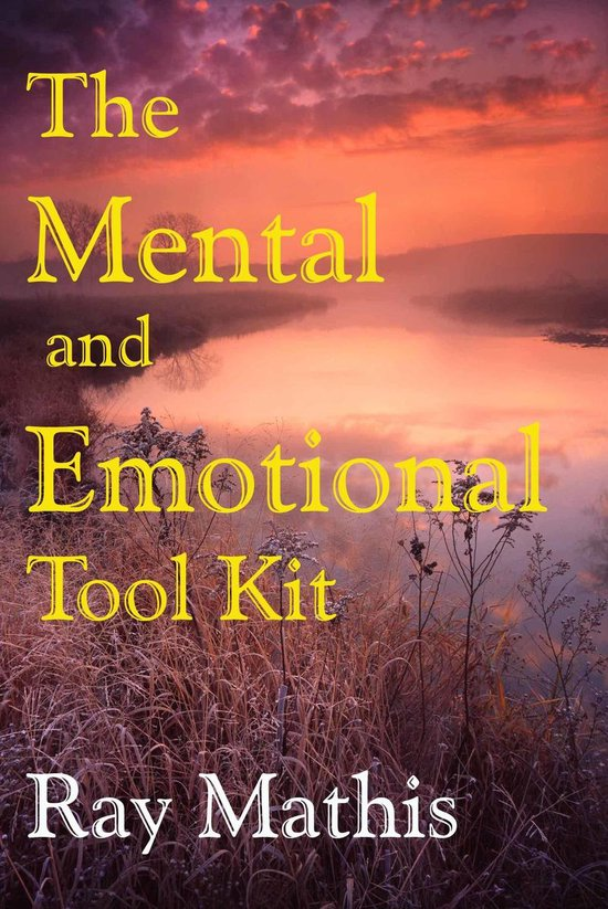 The Mental and Emotional Tool Kit