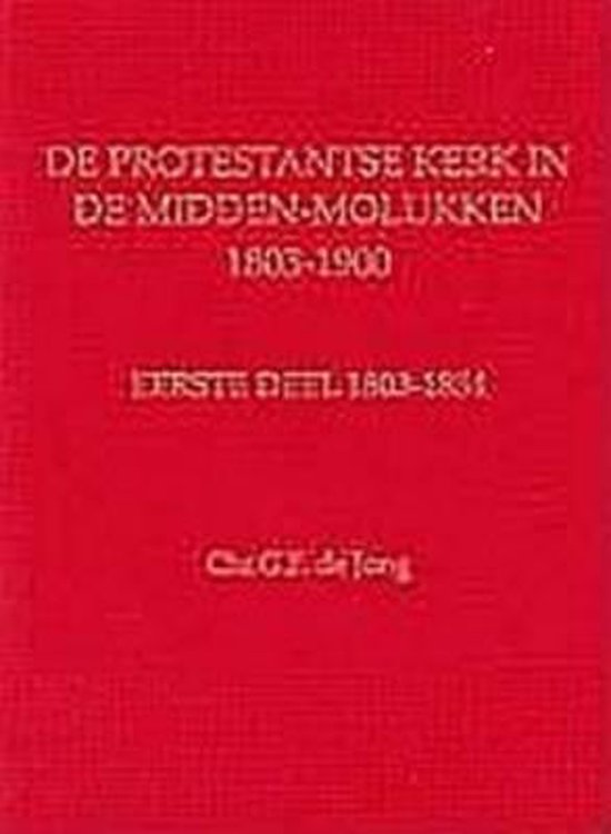Geschiedenis van de Nederlandse zending op zuid-sulawesi (1852-1966) - Chr De Jong |