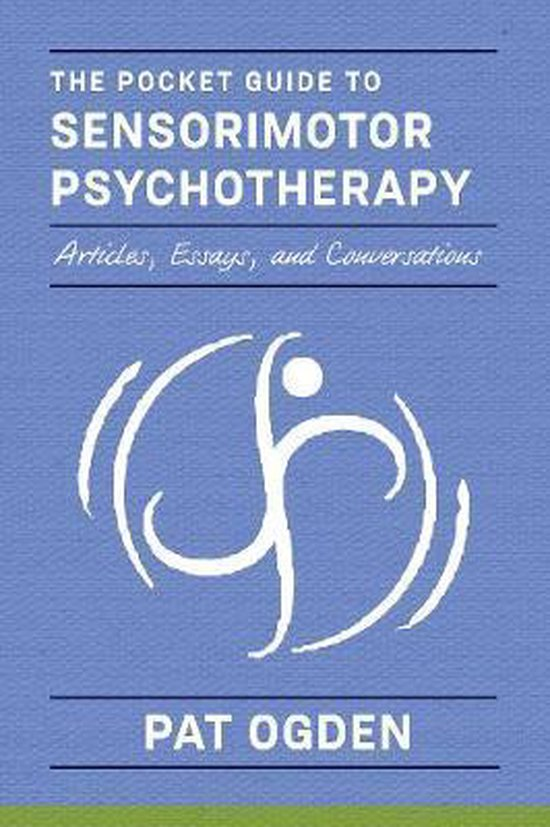 Afbeelding van The Pocket Guide to Sensorimotor Psychotherapy