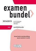 Examenbundel - VWO Aardrijkskunde 2014/2015