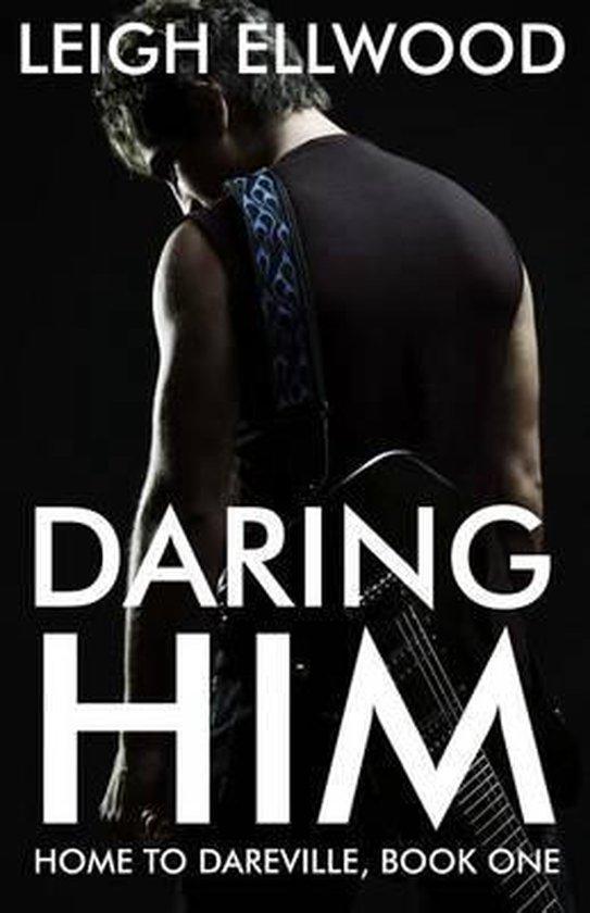 Daring Him