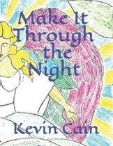 Make It Through The Night