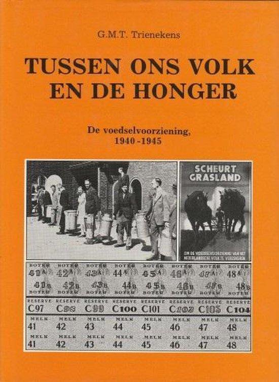 Tussen ons volk en de honger - Trienekens |