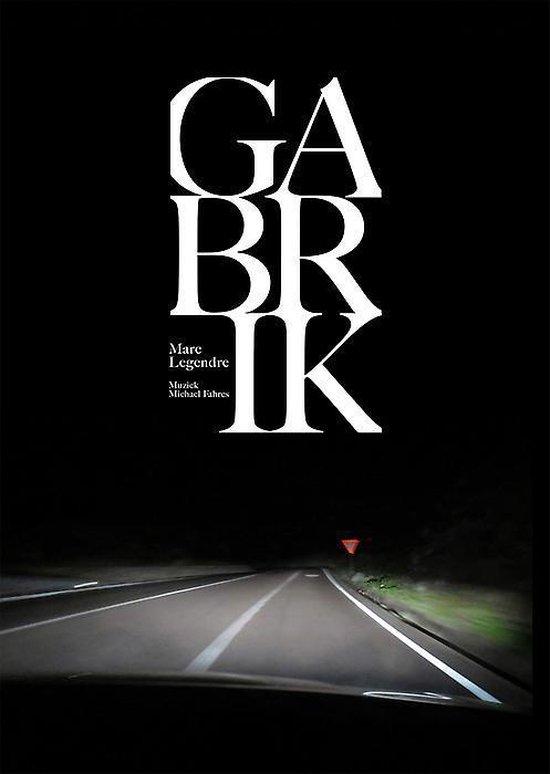 Gäbrik - Marc Legendre   Fthsonline.com