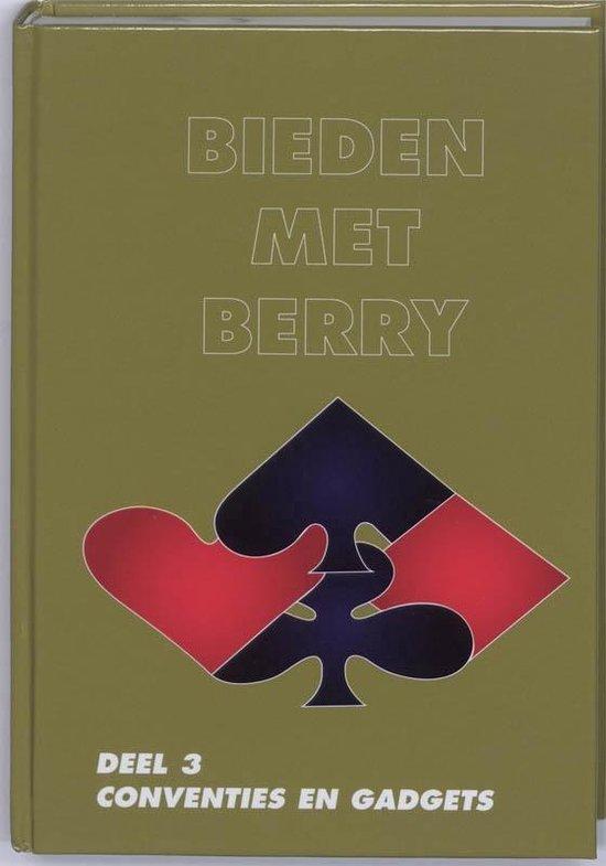 Bieden met Berry 3 Conventies en gadgets - B. Westra |