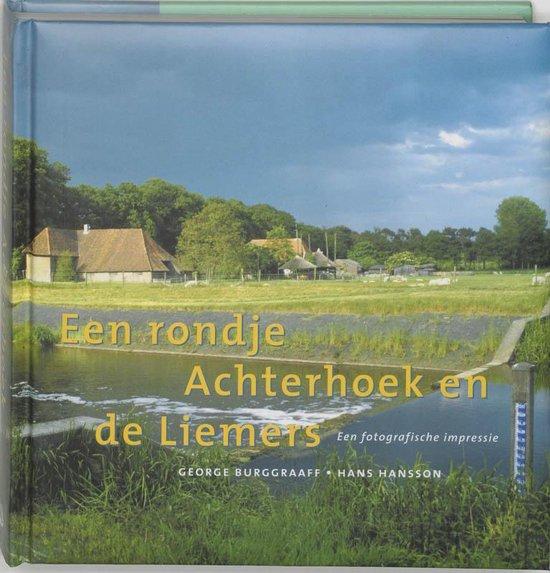 Boek cover Een rondje Achterhoek en Liemers van H.C. Hansson (Hardcover)