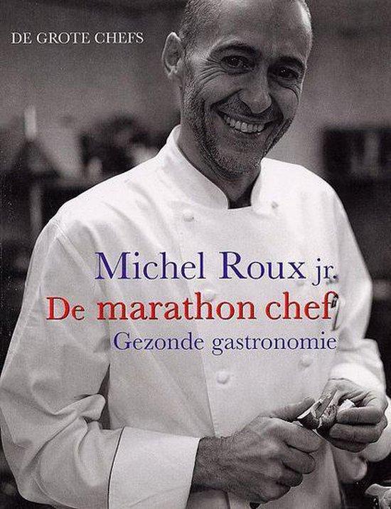 Cover van het boek 'De Marathon Chef' van Michel Roux