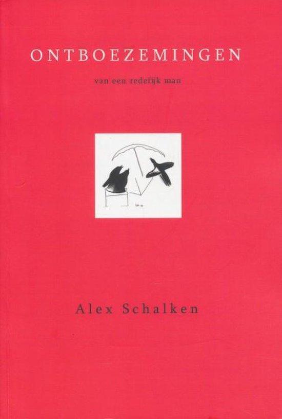 Ontboezemingen van een redelijk man - Alex Schalken |