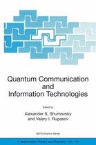 Quantum Communication and Information Technologies