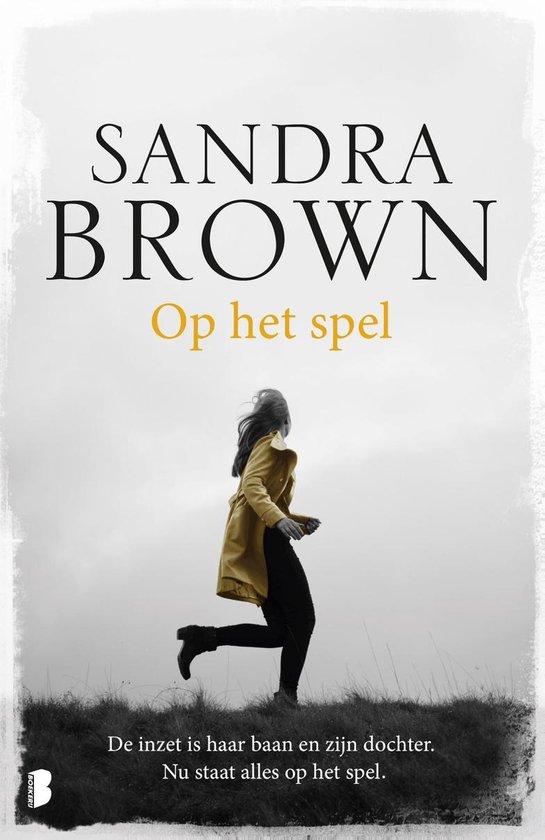 Op het spel - Sandra Brown |