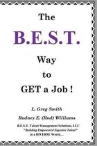 The B.E.S.T. Way to Get a Job!