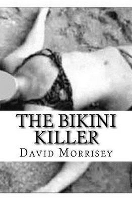 The Bikini Killer