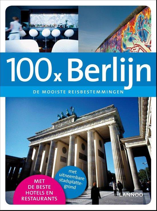 Cover van het boek '100 x Berlijn' van Erwin de Decker