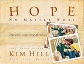 Hope No Matter What