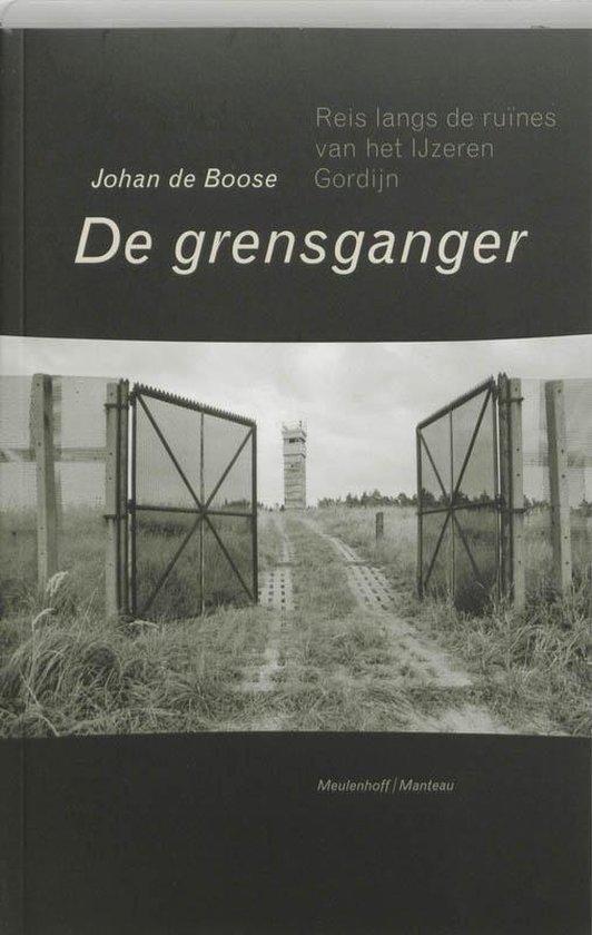 De grensganger - Johan de Boose |
