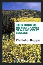 Hand-Book of the Beta Chapter of Maine, Colby College