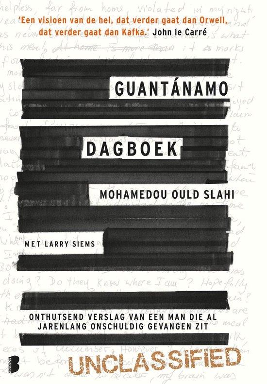 Guantánamo dagboek - Mohamedou Ould Slahi |