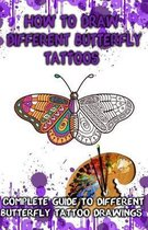 How to Draw Different Butterfly Tattoos