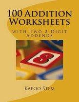 100 Addition Worksheets with Two 2-Digit Addends