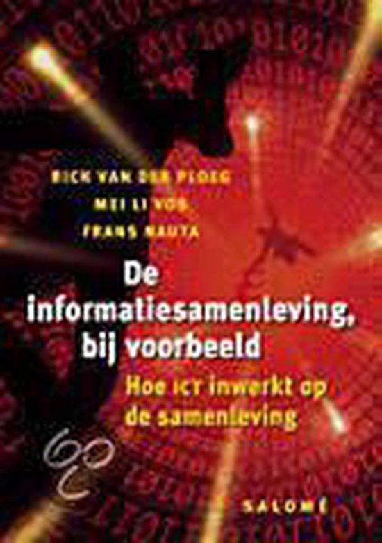 De informatiesamenleving, bij voorbeeld - Rick Van Der Ploeg |