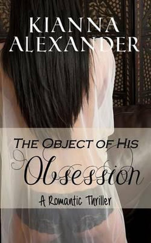 The Object of His Obsession