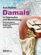 Boek cover Damals in Ostpreußen und Mecklenburg van Kurt Redmer