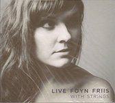 Friis Live Foyn - With Strings