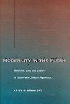 Modernity in the Flesh