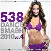 538 Dance Smash 2010 Vol.4