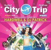 Hardwell & DJ Patrick - City Trip