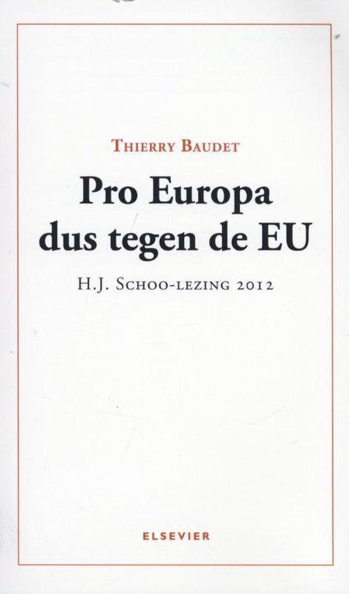 Boek cover Pro Europa dus tegen de EU van Thierry Baudet (Paperback)