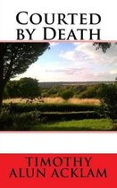 Courted by Death
