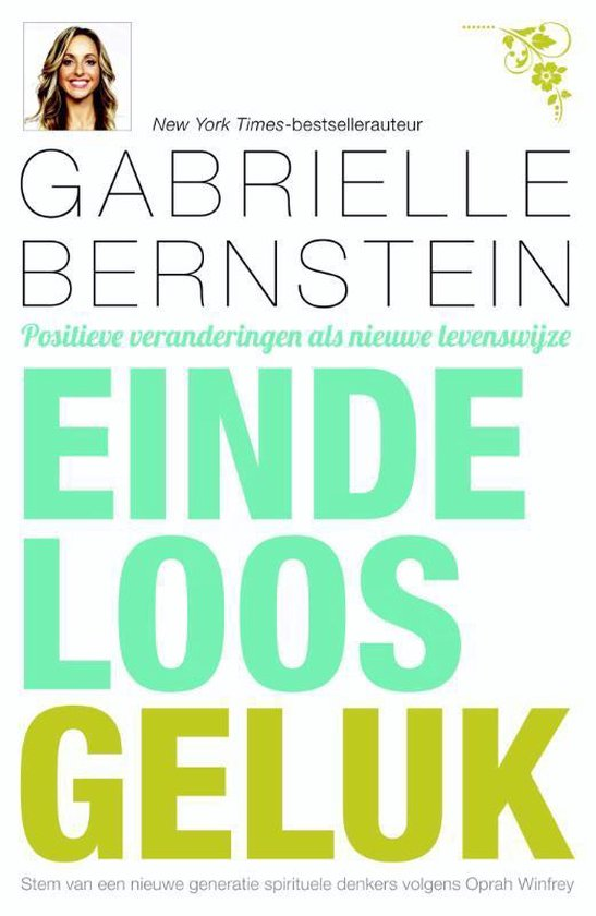 Eindeloos geluk - Gabrielle Bernstein |